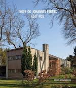 Inger og Johannes Exners eget hus af Thomas Bo Jensen, Brian Stræde