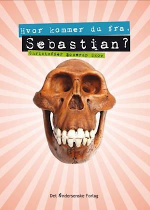 Hvor kommer du fra, Sebastian?