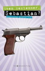 Hvem bestemmer, Sebastian? (nr. 4)