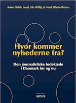 Hvor kommer nyhederne fra? af Anker Brink Lund