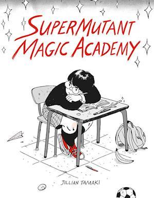 Bog, hæftet SuperMutant Magic Academy af Jillian Tamaki