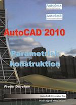 AutoCAD 2010 Parametrisk konstruktion
