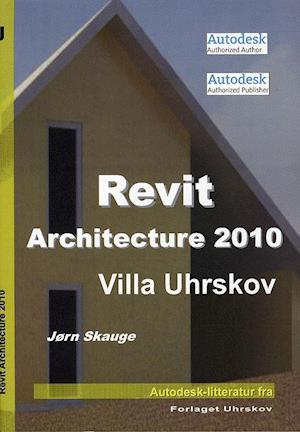 Bog, paperback Revit Architecture 2010 af Jørn Skauge