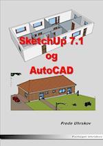 Sketchup 7.1 og AutoCAD