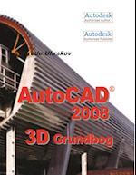AutoCAD 2008 3D Grundbog