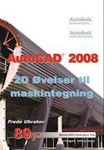 AutoCAD 2008 2D øvelser til maskintegning