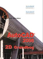 AutoCAD 2008 2D Grundbog