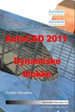 AutoCAD 2011 Dynamiske blokke (AutoCAD 2011)