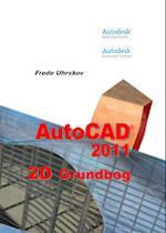 AutoCAD 2011 2D Grundbog (AutoCAD 2011)