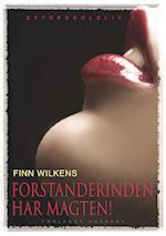 Forstanderinden har magten! af Finn Wilkens