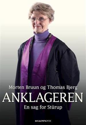 Bog, hæftet Anklageren af Morten Bruun, Thomas Bjerg