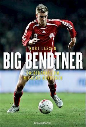 Bog, hæftet Big Bendtner af Kurt Lassen