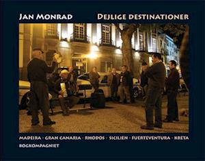 Bog, hæftet Dejlige destinationer af Jan Monrad