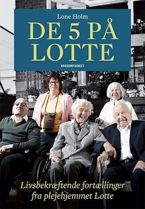 Bog, indbundet De 5 på Lotte af Lone Holm