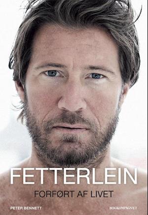 Bog, hæftet Fetterlein - forført af livet af Frederik Fetterlein, Peter Bennett