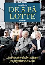 De fem på Lotte af Lone Holm