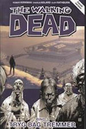 Bog, hæftet The walking dead. Tryg bag tremmer af Robert Kirkman