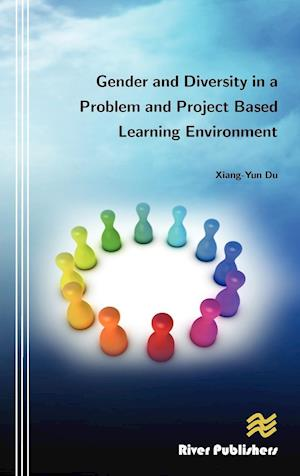 Bog, hardback Gender and Diversity in a Problem and Project Based Learning Environment af Xiang-Yun Du