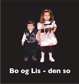Bo og Lis - den so