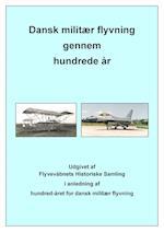 Dansk militær flyvning gennem hundrede år