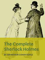 COMPLETE WORK - ALL STORIES - The Complete Sherlock Holmes by Arthur Conan Doyle