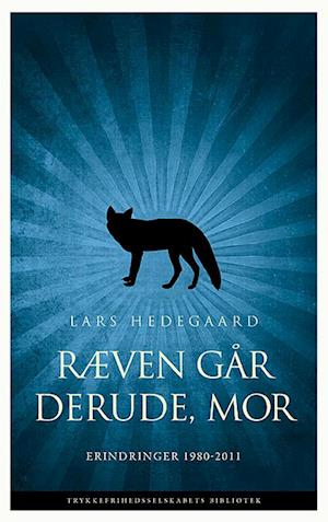 Bog, indbundet Ræven går derude, mor af Lars Hedegaard