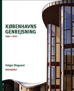 Københavns genrejsning 1990-2010