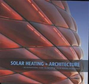 Solar heating + architecture