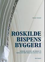 Roskildebispens byggeri