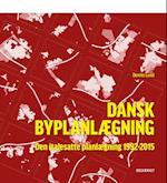 Den italesatte planlægning (Dansk byplanlægning, nr. 3)