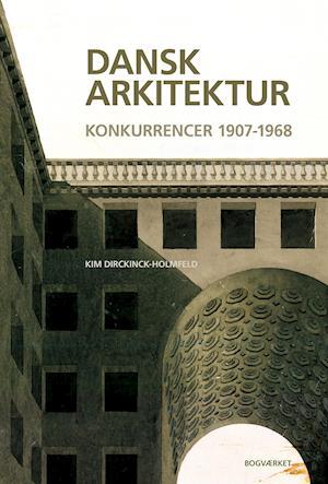 Bog, indbundet Dansk arkitektur af Kim Dirckinck-Holmfeld