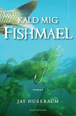 Kald mig Fishmael