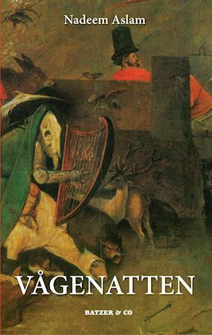 Bog, indbundet Vågenatten af Nadeem Aslam