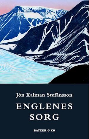 Bog hæftet Englenes sorg af Jón Kalman Stefánsson