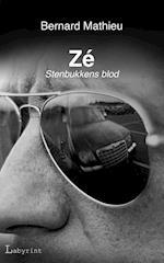Zé (Stenbukkens blod, nr. 1)