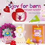 Sjov for børn med papir og karton af Gitte Schou Hansen