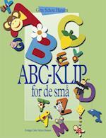 ABC-KLIP for de små af Gitte Schou Hansen