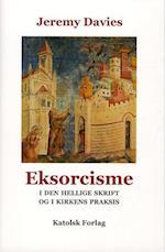 Eksorcisme i Den Hellige Skrift og Kirkens praksis af Jeremy Davies