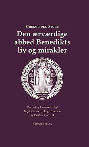 Den ærværdige abbed Benedikts liv og mirakler