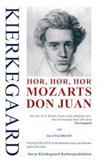 KIERKEGAARD - Hør, hør, hør Mozarts Don Juan (Søren Kierkegaard kulturproduktion)