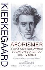 Aforismer, Essay om kedsomhed, Essay om sorg hos tre kvinder