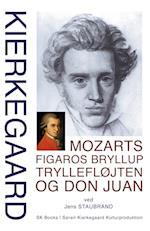 Mozarts Figaros bryllup, Tryllefløjten og Don Juan