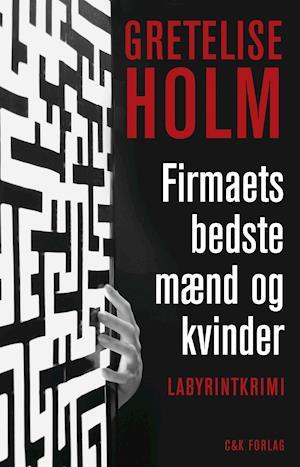 Bog, hæftet Firmaets bedste mænd og kvinder af Gretelise Holm