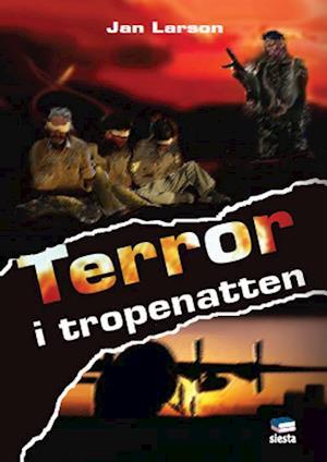 Bog, paperback Terror i tropenatten af Jan Larson