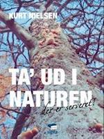 Ta' ud i naturen - der er serveret!