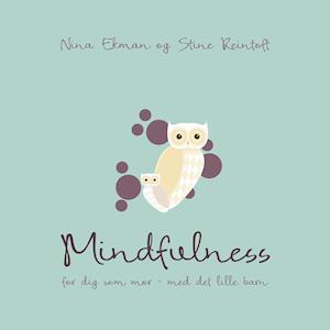 Mindfulness for dig som mor med det lille barn