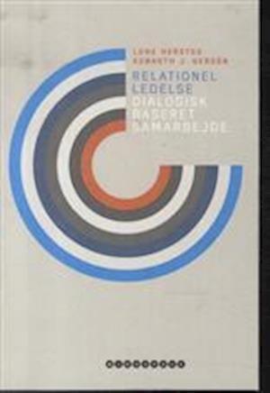Bog hæftet Relationel ledelse af Kenneth J. Gergen Lone Hersted