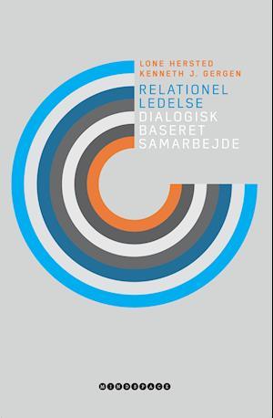Relationel ledelse - Dialogisk baseret samarbejde af Forlaget Mindspace