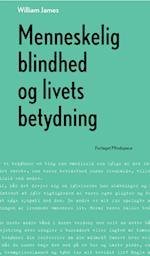 Menneskelig blindhed og livets betydning af William James