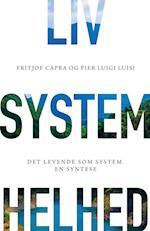 Liv, system, helhed af Fritjof Capra, Pier Luigi Luisi